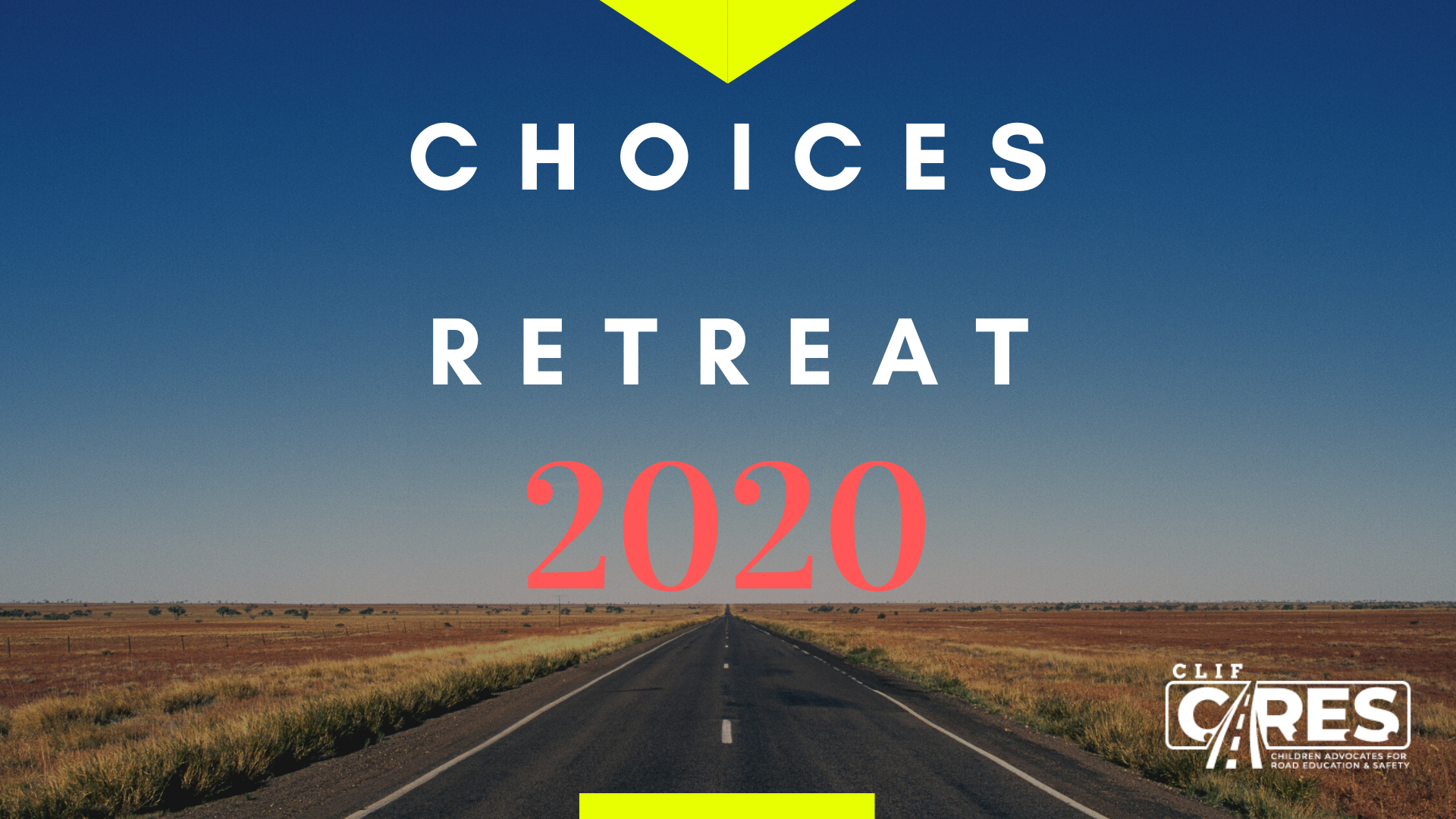 CHOICE RETREAT